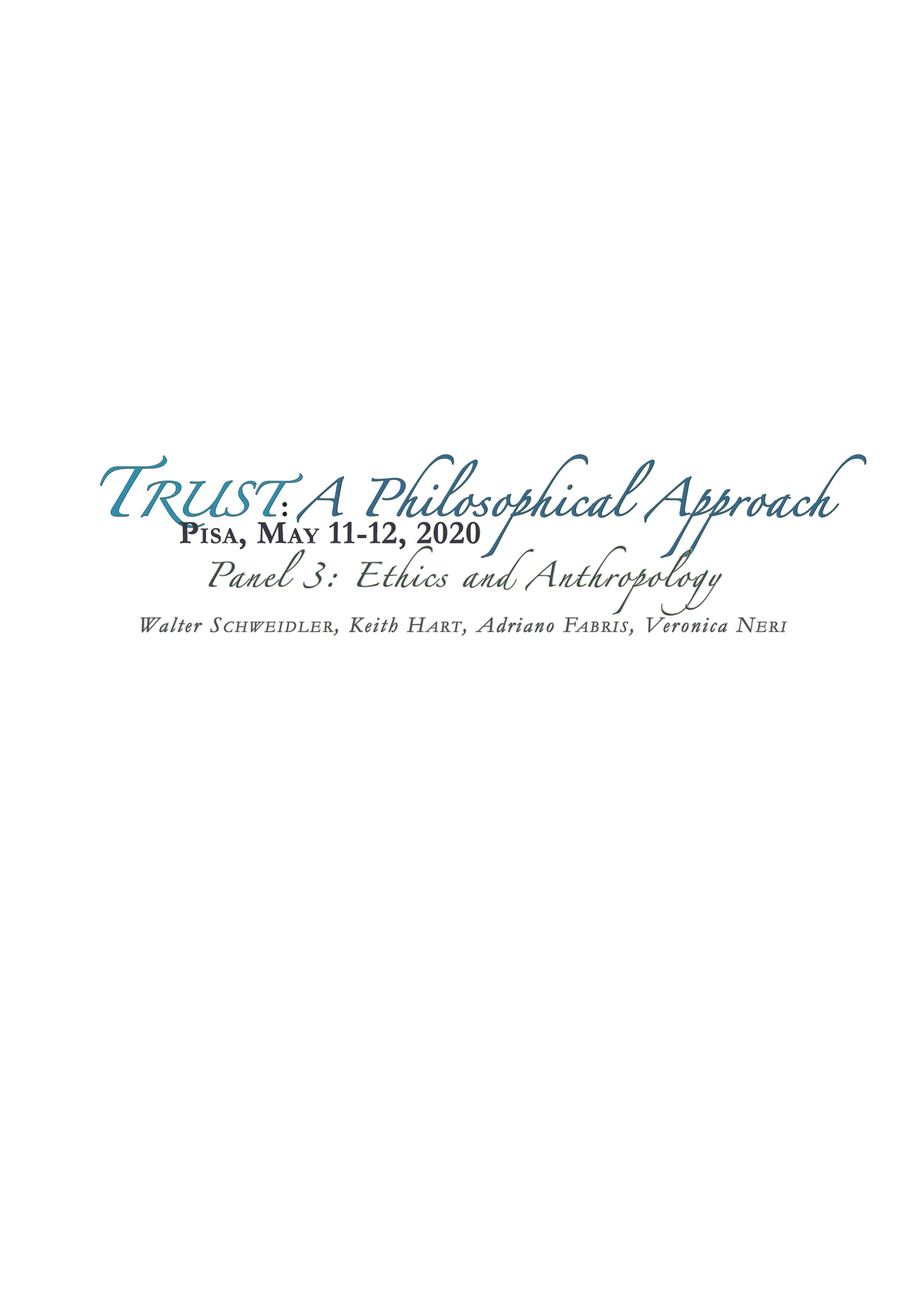 TRUST: A PHILOSOPHICAL APPROACH – PANEL 3
